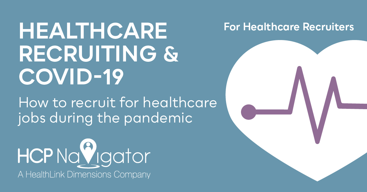 Healthcare Recruiting & COVID-19