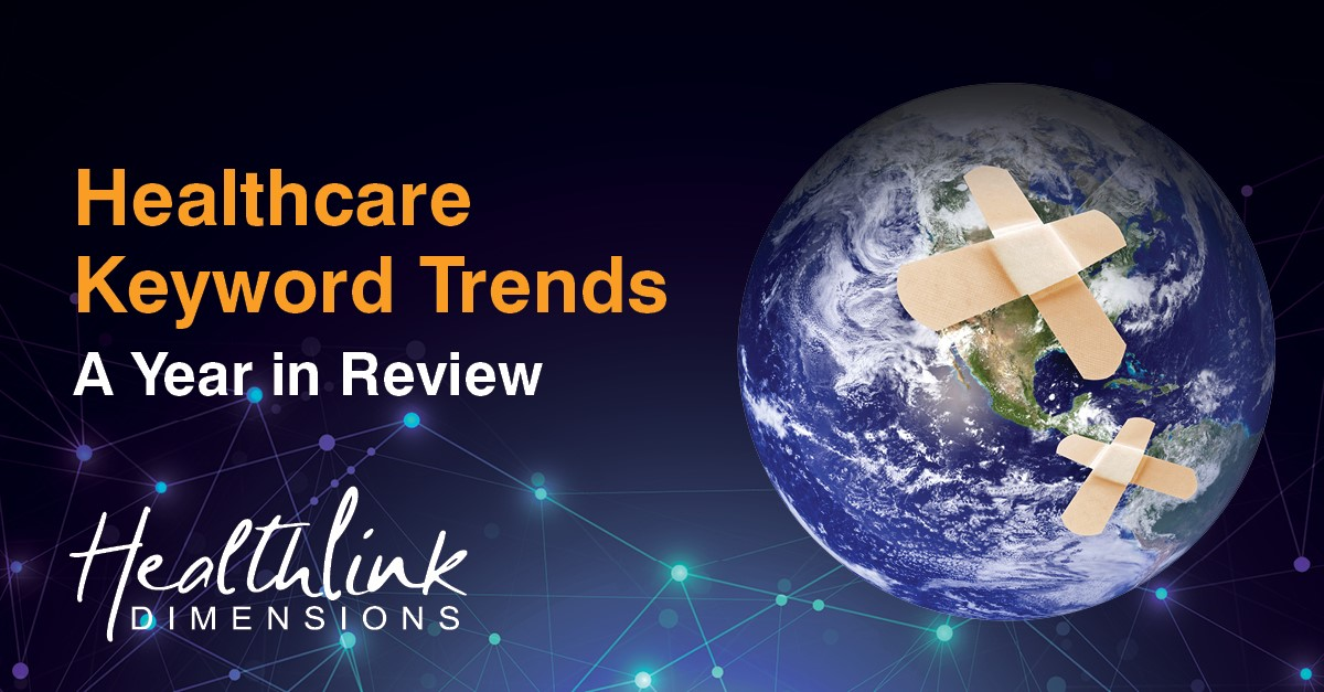 Healthcare Keyword Trends – A Year In Review