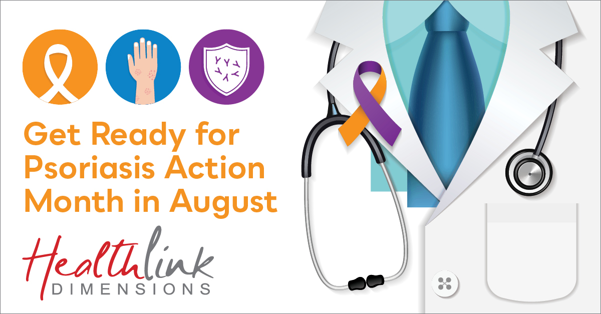 Get Ready For Psoriasis Action Month In August